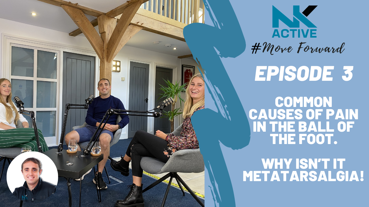 NK Active Podcast | Foot pain causes | NK Active Hampshire Podiatry