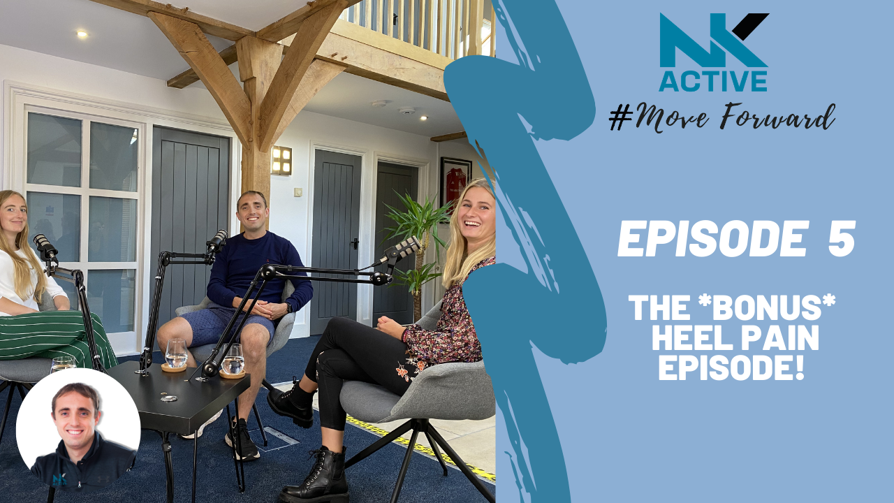 Causes of heel pain, being discussed by three people on the NK Active Podcast | NK Active